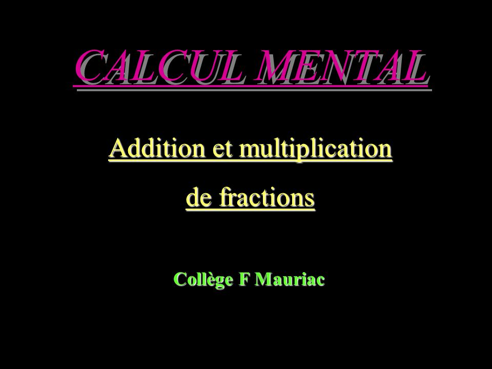 Addition et multiplication