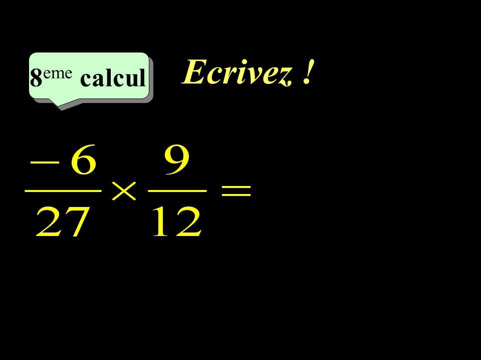 Ecrivez ! 8eme calcul 8eme calcul 1