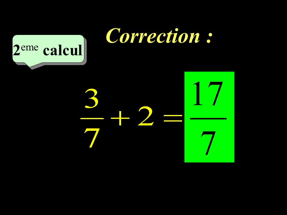 Correction : 2eme calcul 2eme calcul 1 15