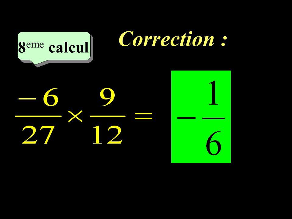 Correction : 8eme calcul 8eme calcul 1 21