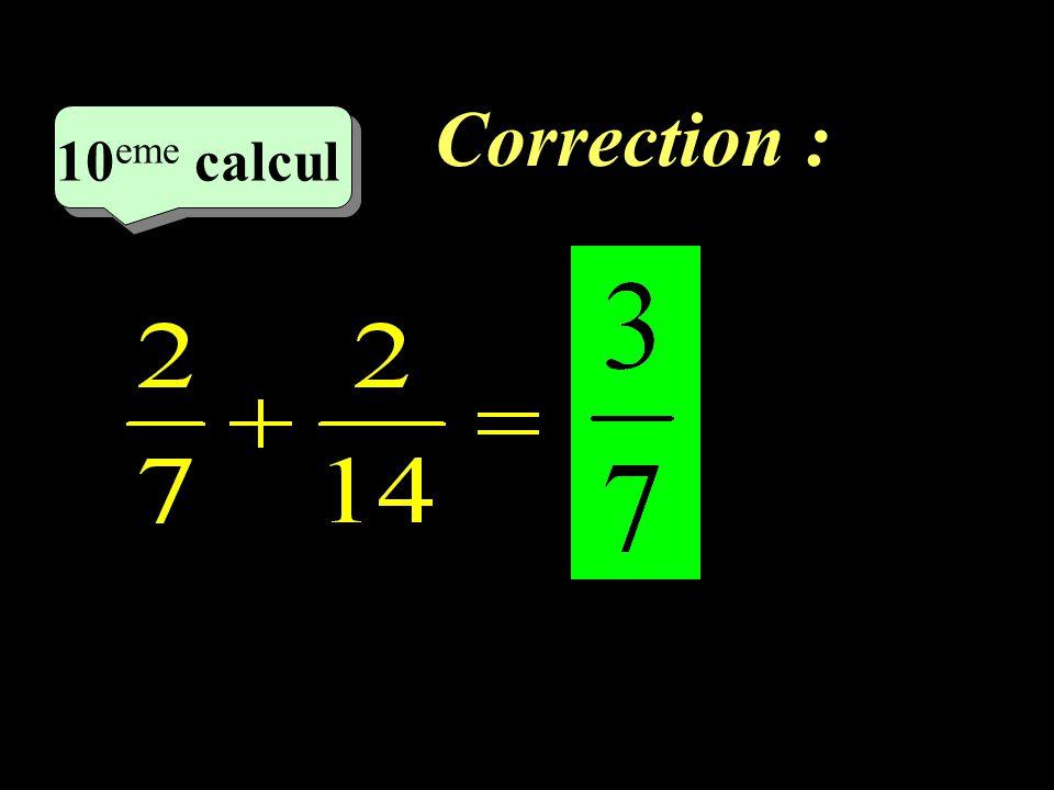 Correction : 10eme calcul 10eme calcul 1 23