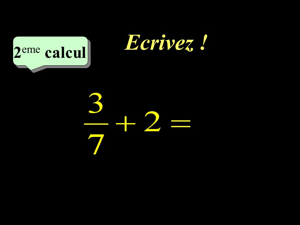 Ecrivez ! 2eme calcul 2eme calcul 1