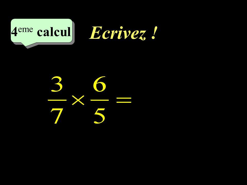 Ecrivez ! 4eme calcul 4eme calcul 1