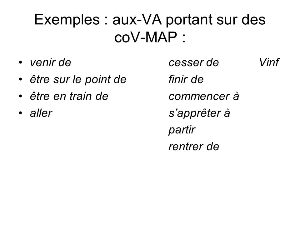 Exemples : aux-VA portant sur des coV-MAP :