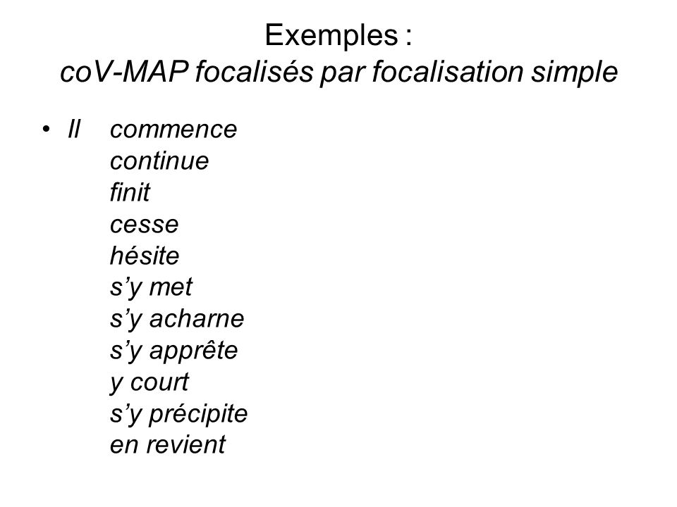 Exemples : coV-MAP focalisés par focalisation simple