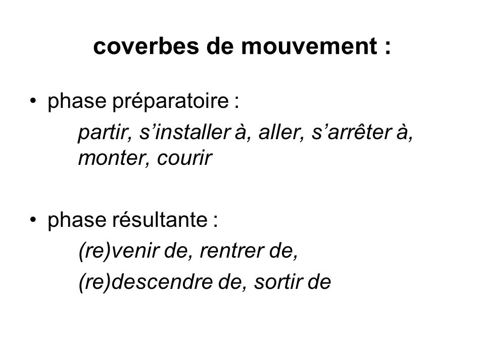 coverbes de mouvement :