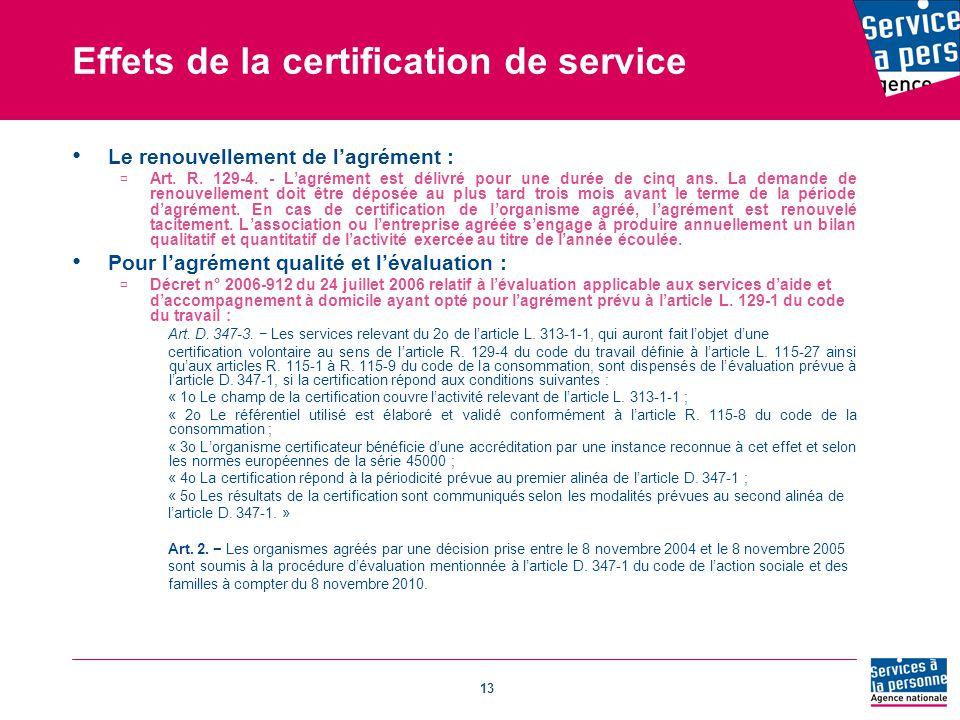 Effets de la certification de service