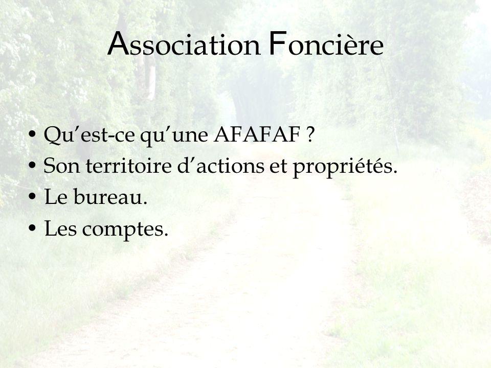 Association Foncière Qu'est-ce qu'une AFAFAF