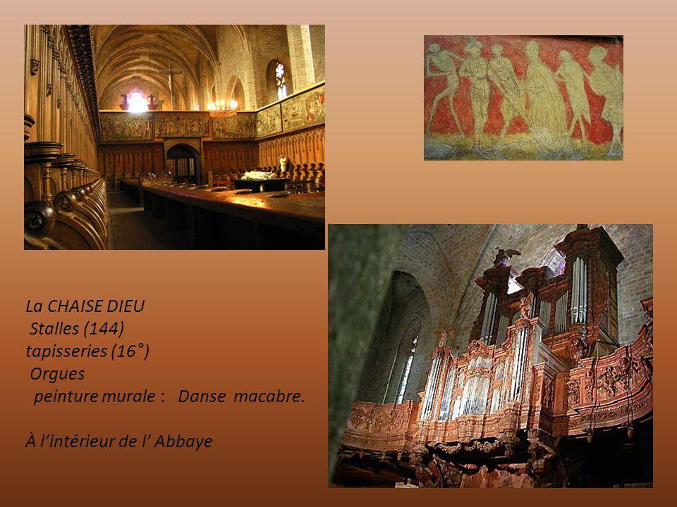 La CHAISE DIEU Stalles (144) tapisseries (16°) Orgues. peinture murale : Danse macabre.