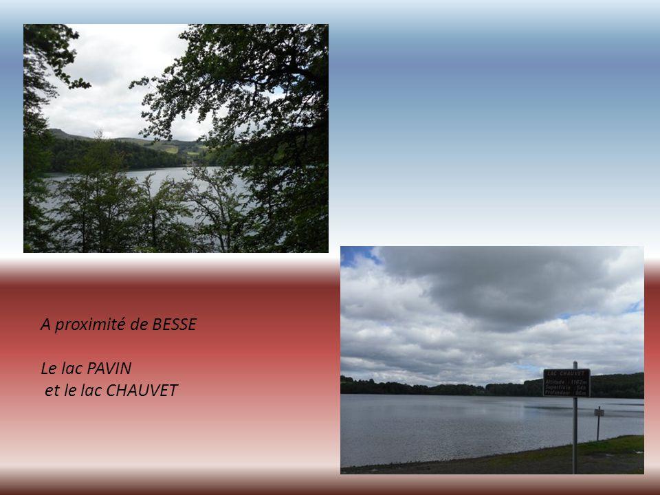 A proximité de BESSE Le lac PAVIN et le lac CHAUVET