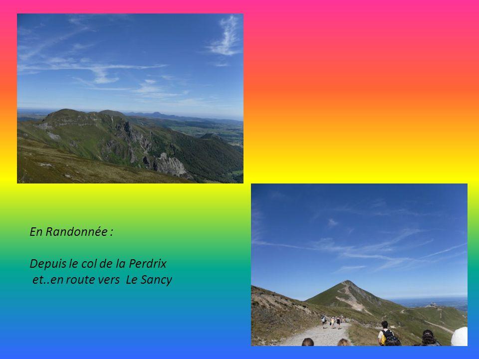 En Randonnée : Depuis le col de la Perdrix et..en route vers Le Sancy