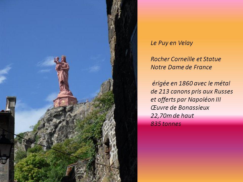 Le Puy en Velay Rocher Corneille et Statue. Notre Dame de France.