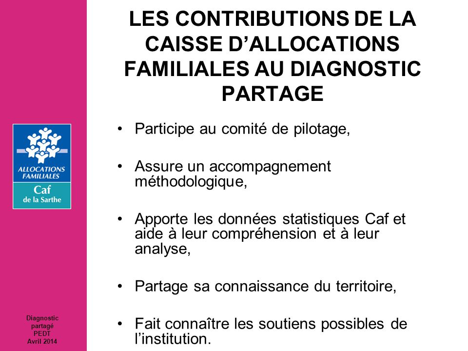 LES CONTRIBUTIONS DE LA CAISSE D'ALLOCATIONS FAMILIALES AU DIAGNOSTIC PARTAGE