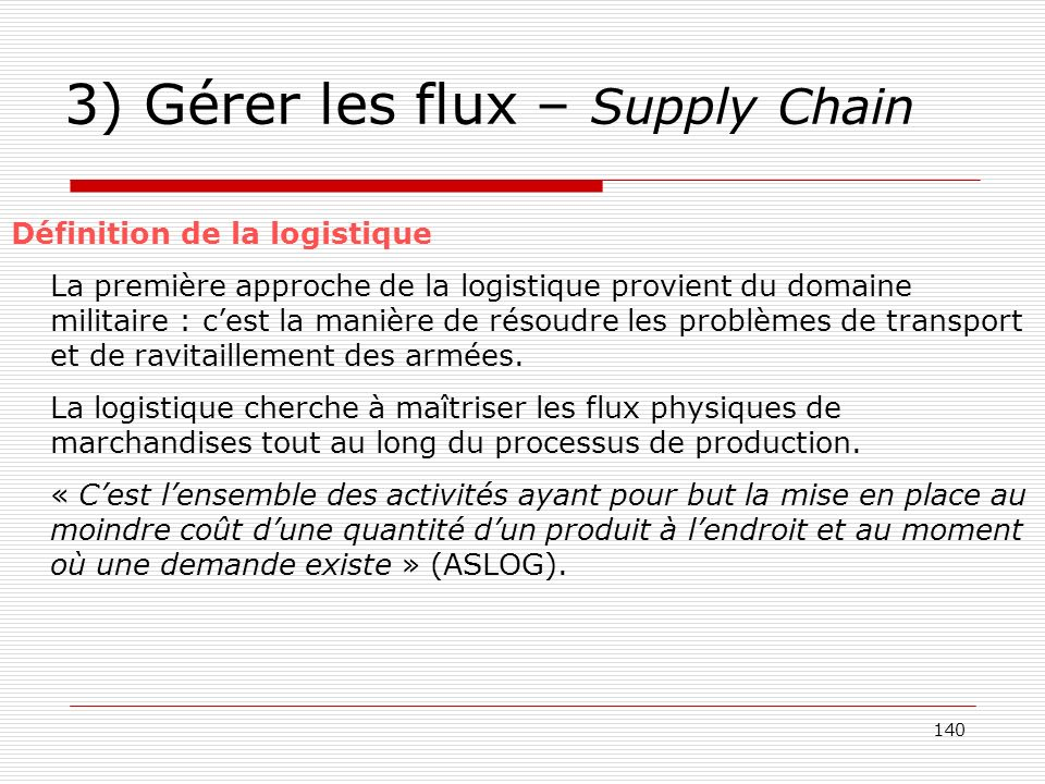 3) Gérer les flux – Supply Chain