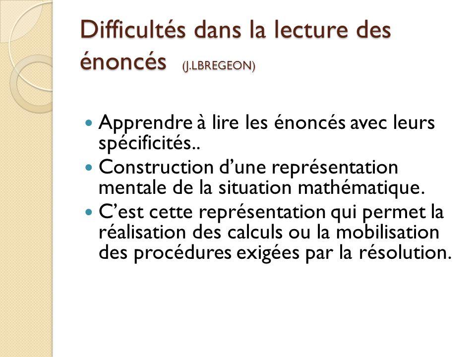 Difficultés dans la lecture des énoncés (J.LBREGEON)