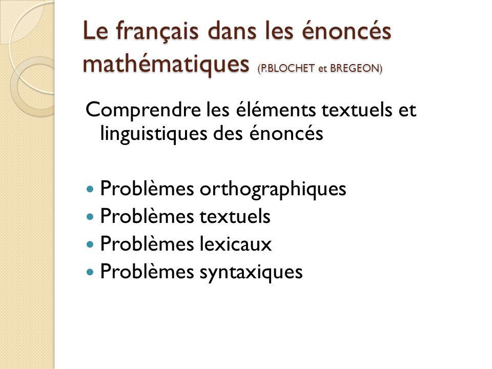 Le français dans les énoncés mathématiques (P.BLOCHET et BREGEON)