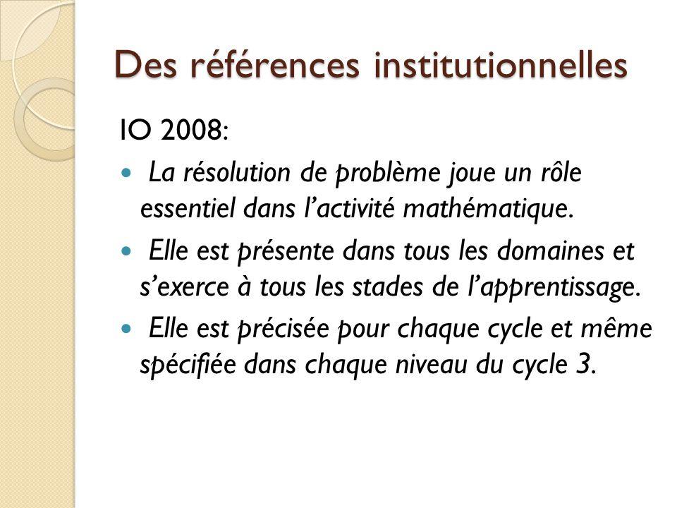 Des références institutionnelles