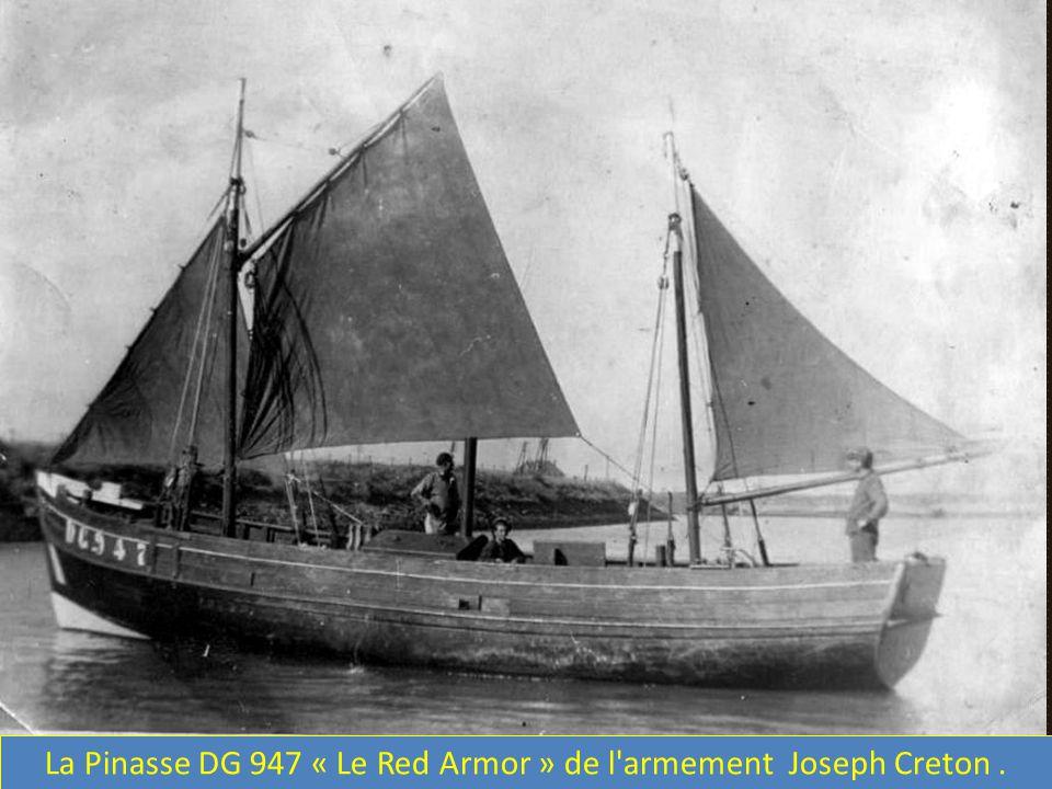 La Pinasse DG 947 « Le Red Armor » de l armement Joseph Creton .