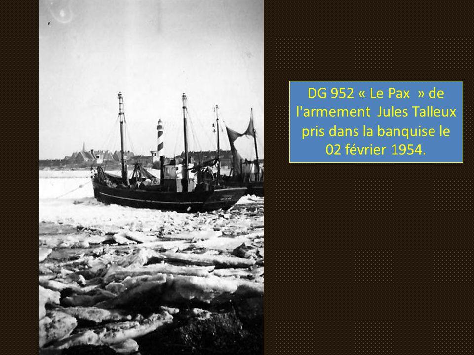 DG 952 « Le Pax » de l armement Jules Talleux pris dans la banquise le 02 février 1954.