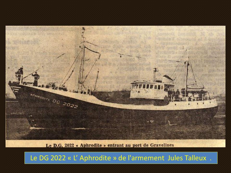 Le DG 2022 « L' Aphrodite » de l armement Jules Talleux .