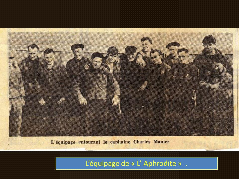 L'équipage de « L' Aphrodite » .