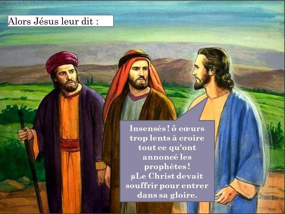 Alors Jésus leur dit :