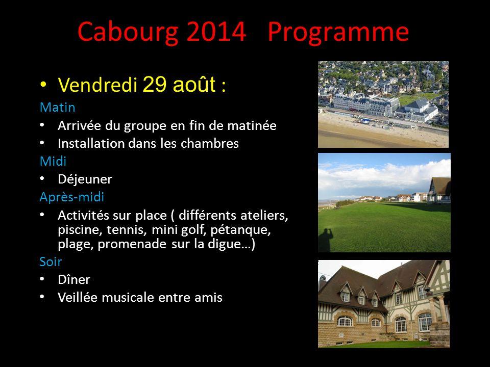 Cabourg 2014 Programme Vendredi 29 août : Matin