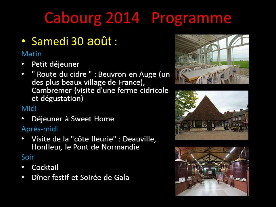 Cabourg 2014 Programme Samedi 30 août : Matin Petit déjeuner