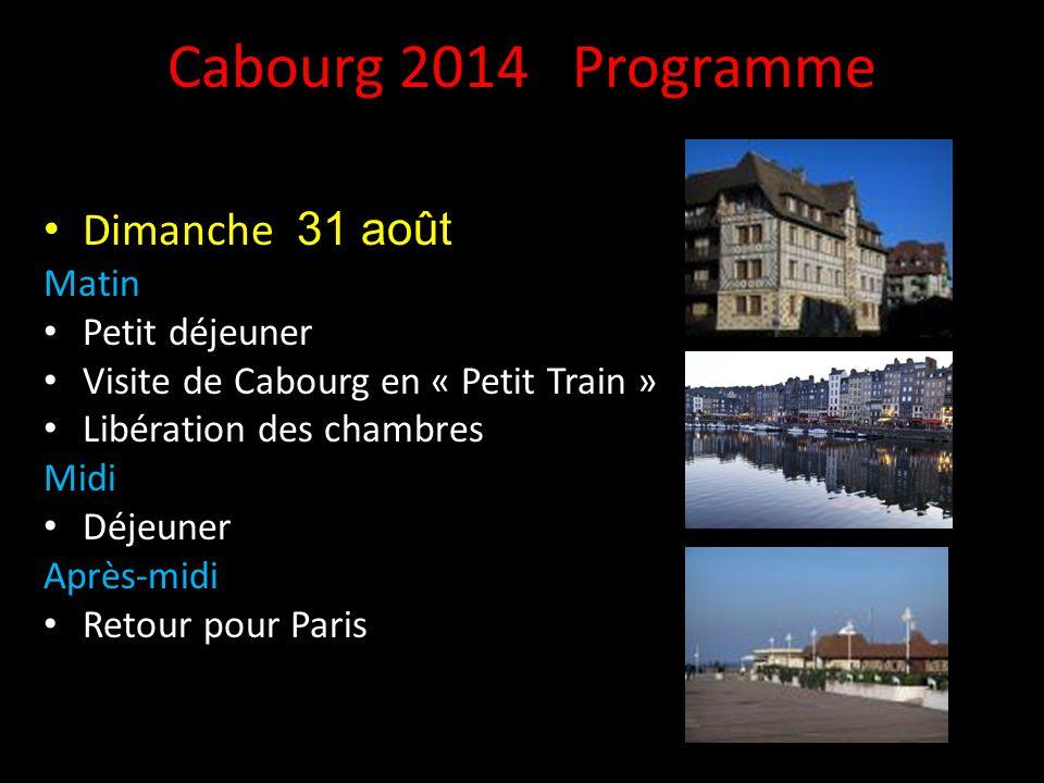 Cabourg 2014 Programme Dimanche 31 août Matin Petit déjeuner