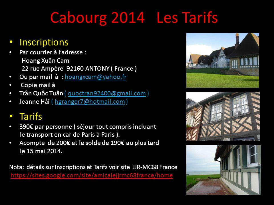 Cabourg 2014 Les Tarifs Inscriptions Tarifs Par courrier à l'adresse :