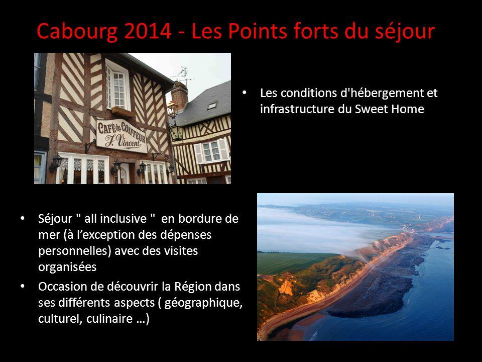Cabourg 2014 - Les Points forts du séjour