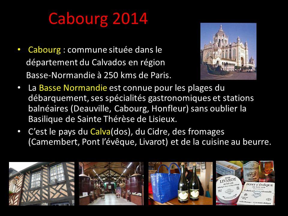 Cabourg 2014 Cabourg : commune située dans le