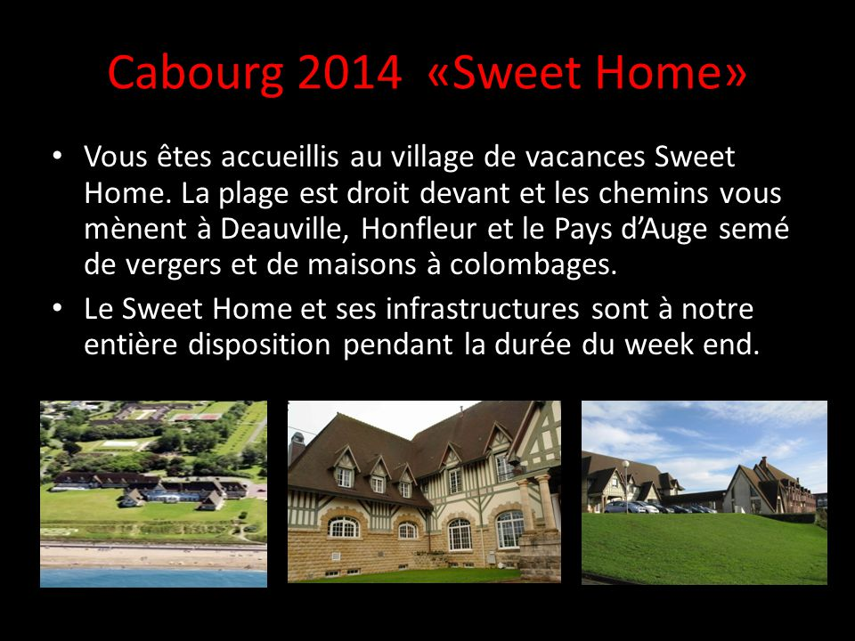 Cabourg 2014 «Sweet Home»