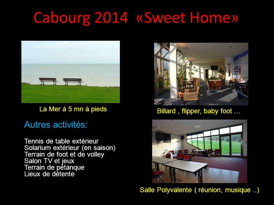 Cabourg 2014 «Sweet Home» Autres activités: La Mer à 5 mn à pieds