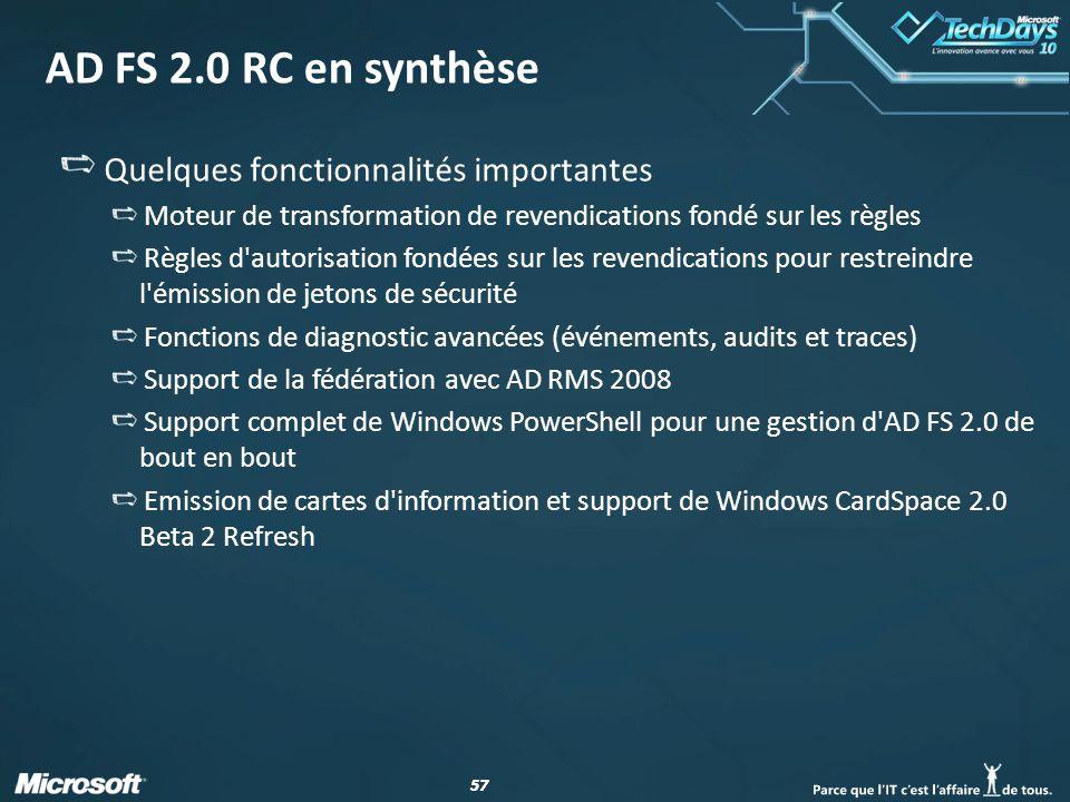 AD FS 2.0 RC en synthèse Quelques fonctionnalités importantes