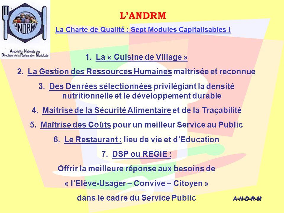L'ANDRM La « Cuisine de Village »