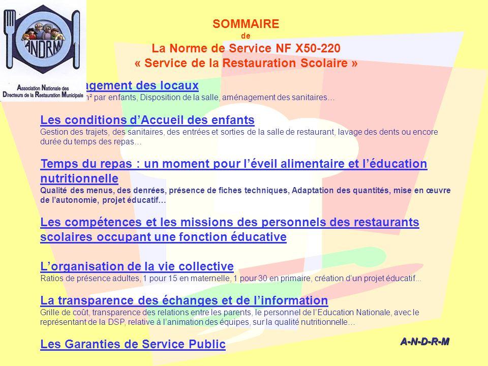 La Norme de Service NF X50-220 « Service de la Restauration Scolaire »
