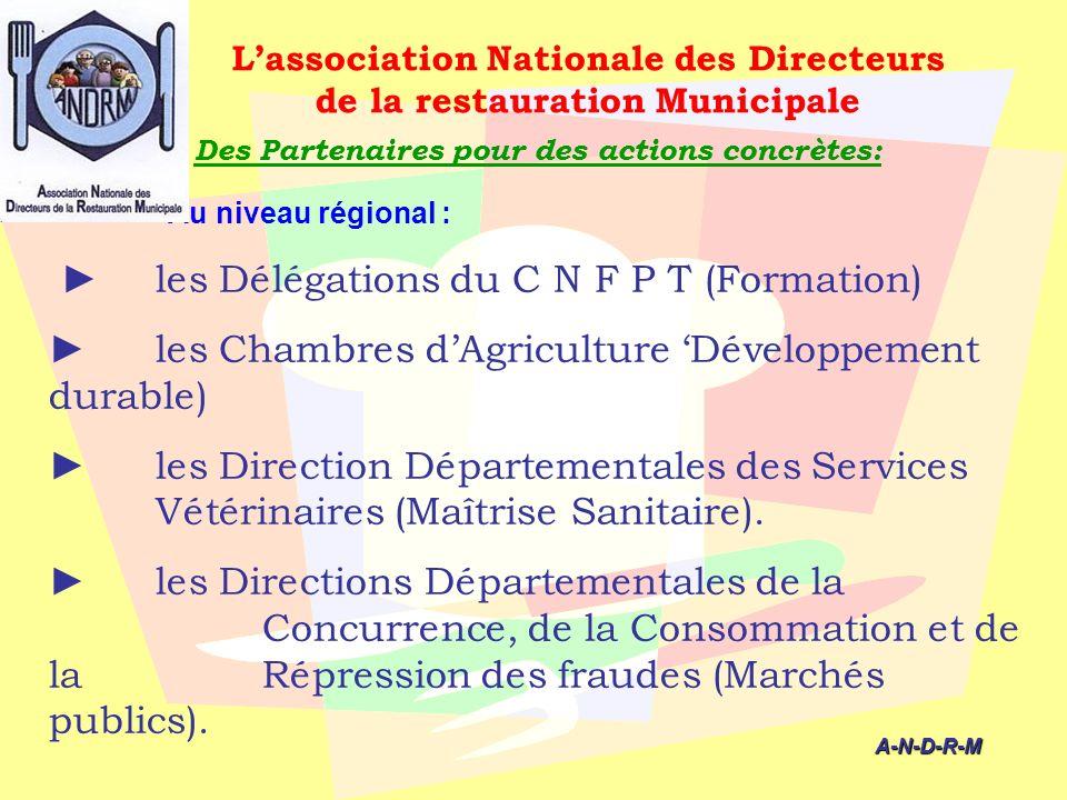 ► les Délégations du C N F P T (Formation)