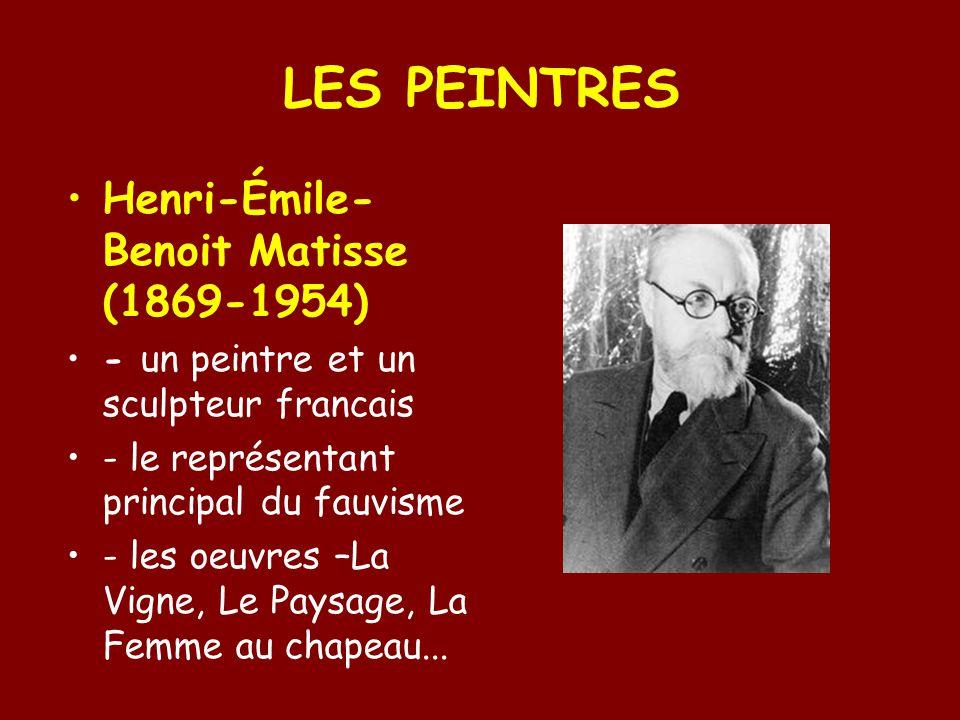LES PEINTRES Henri-Émile-Benoit Matisse (1869-1954)
