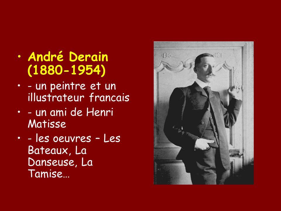André Derain (1880-1954) - un peintre et un illustrateur francais