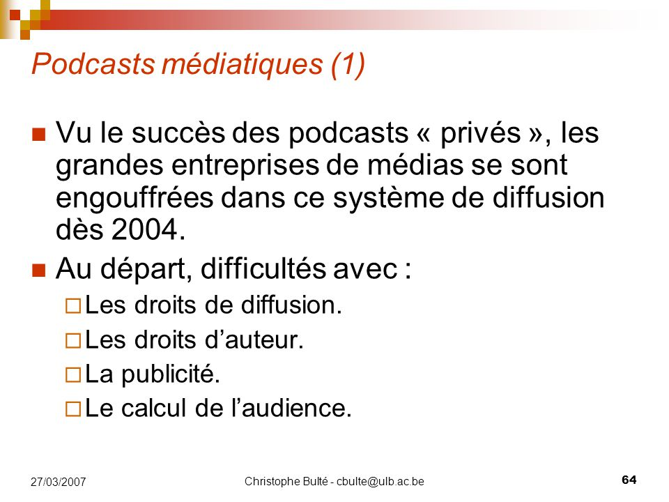Podcasts médiatiques (1)