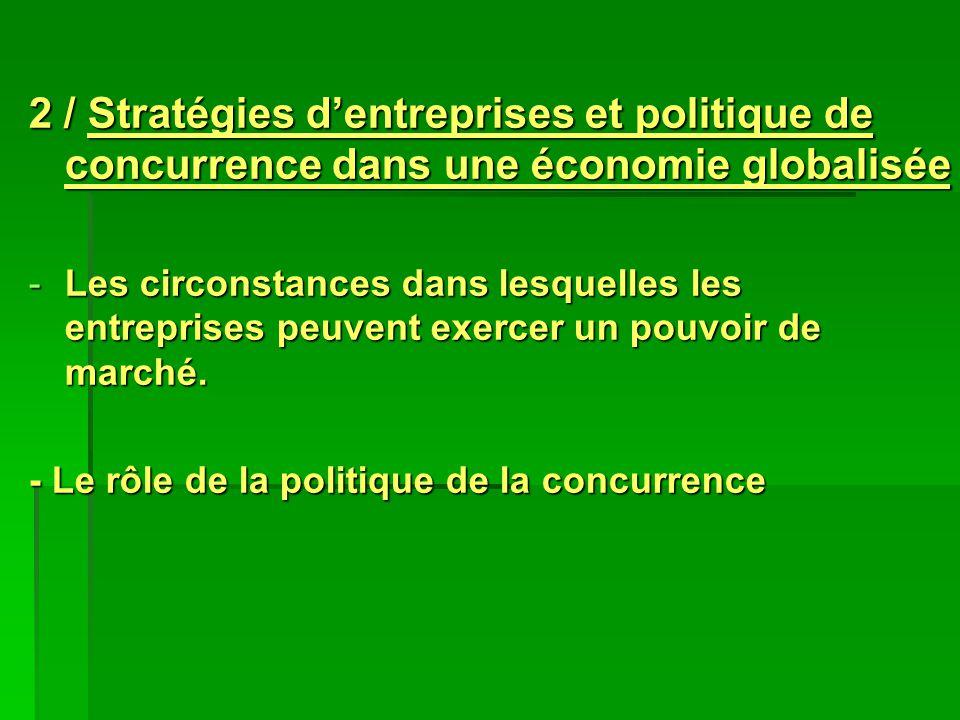 2 / Stratégies d'entreprises et politique de concurrence dans une économie globalisée