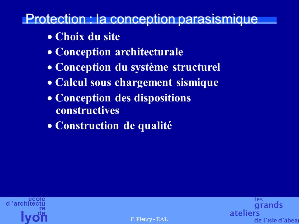 Protection : la conception parasismique