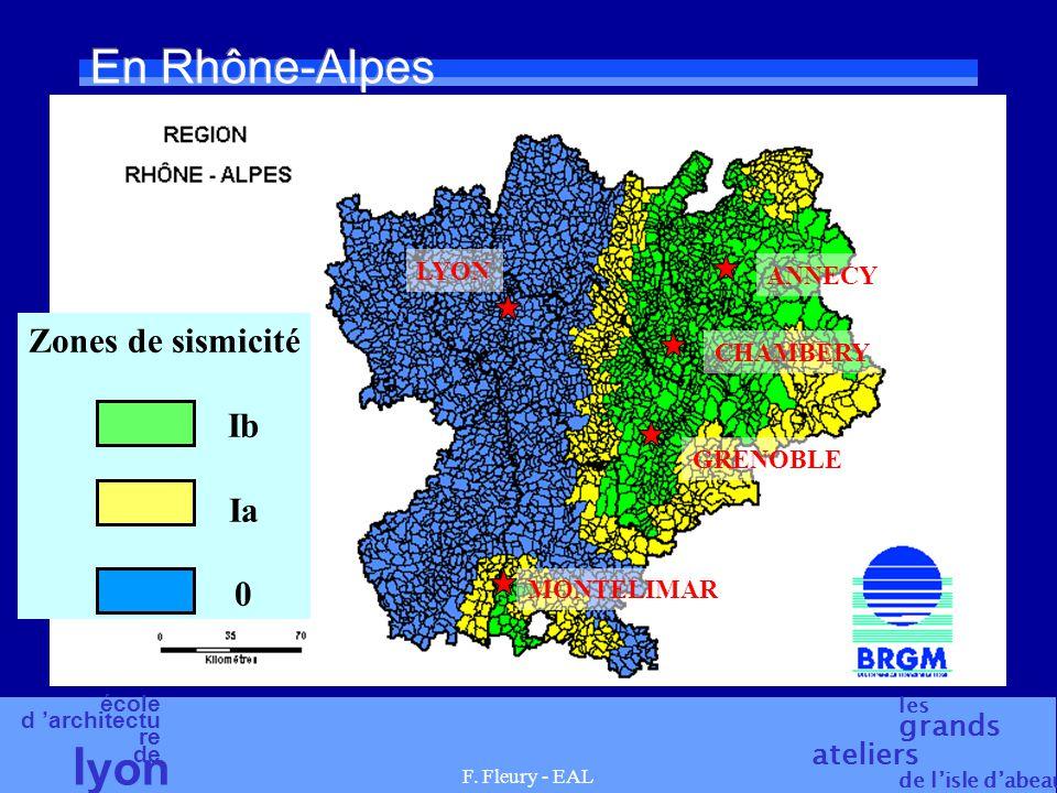 En Rhône-Alpes Zones de sismicité Ib Ia LYON ANNECY CHAMBERY GRENOBLE