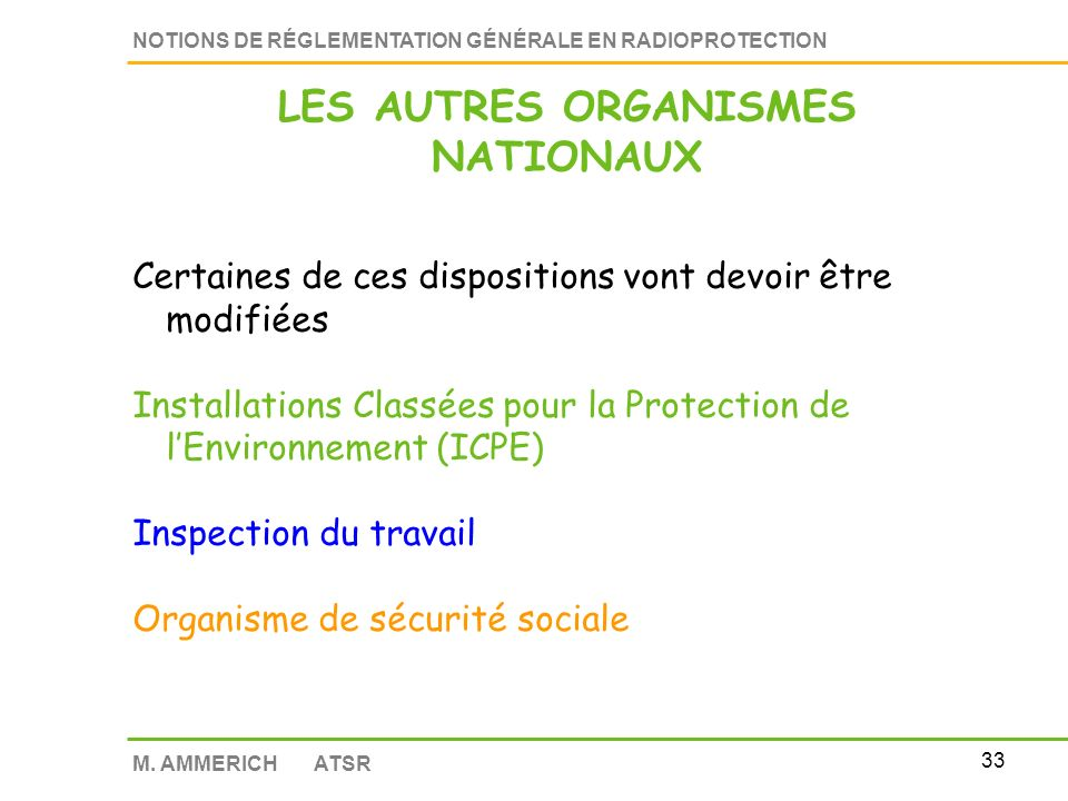 LES AUTRES ORGANISMES NATIONAUX
