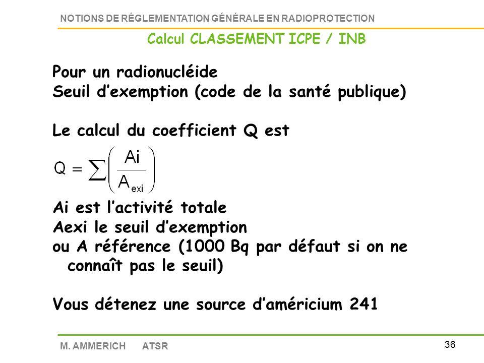 Calcul CLASSEMENT ICPE / INB