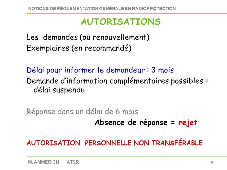 AUTORISATIONS Les demandes (ou renouvellement)