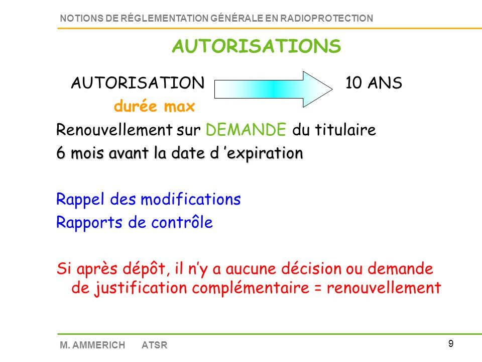 AUTORISATIONS AUTORISATION 10 ANS durée max