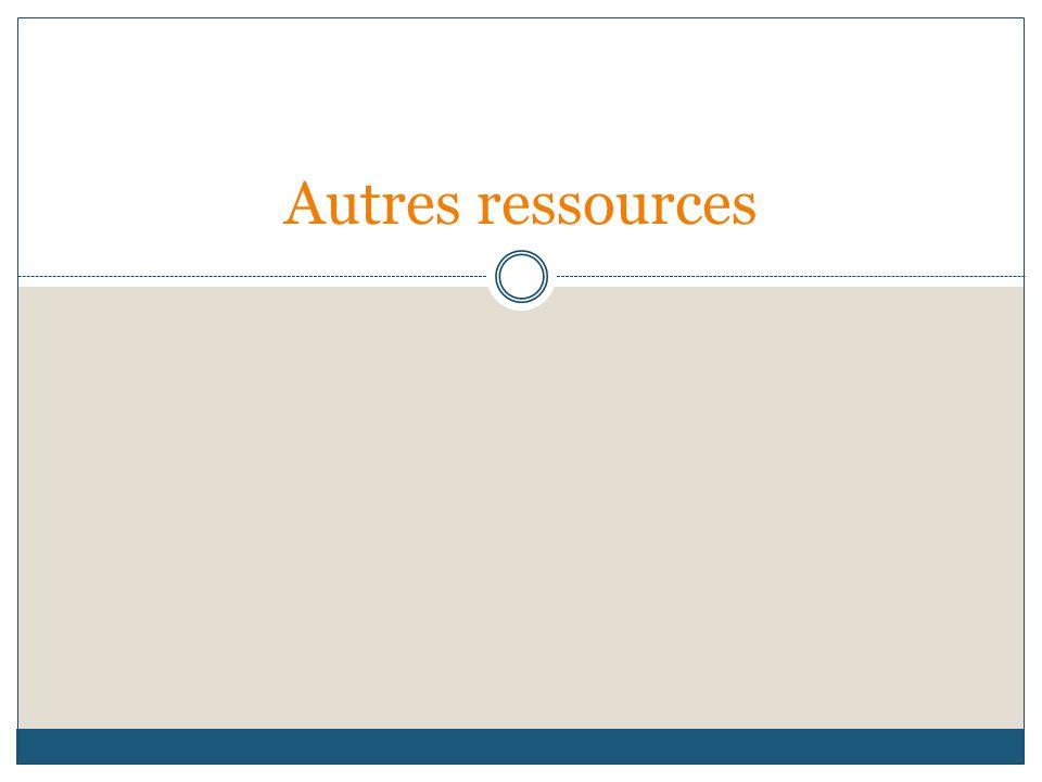 Autres ressources