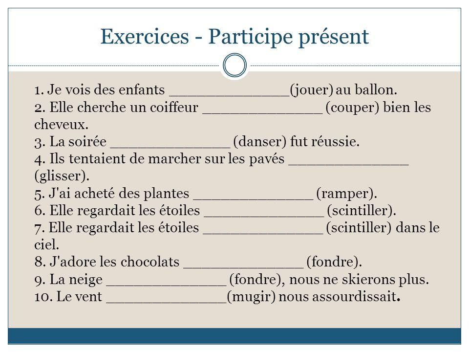 Exercices - Participe présent